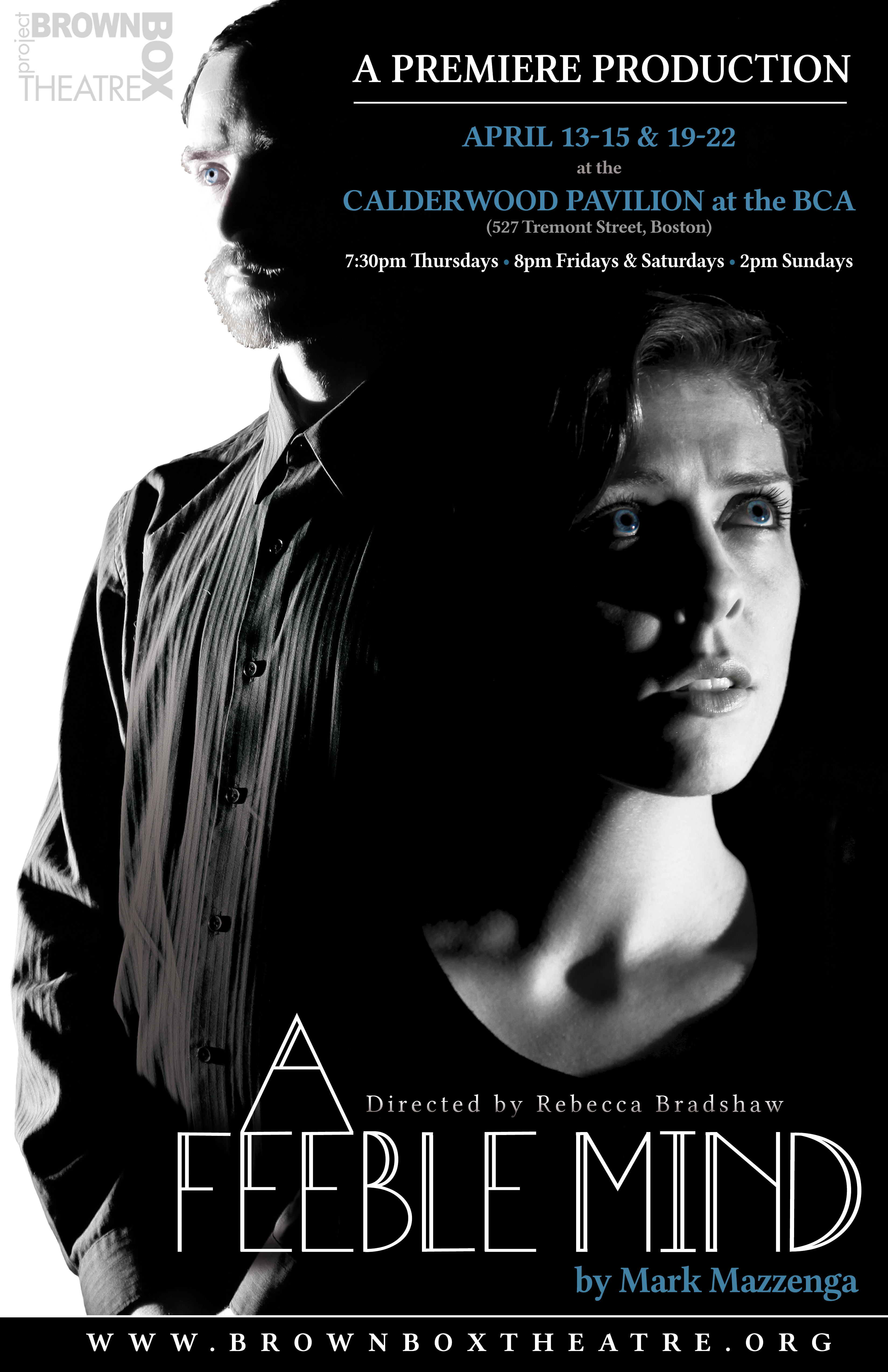 black and white poster for A Feeble Mind play